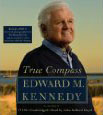 Ted Kennedy - True Compass